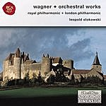 Leopold Stokowski Wagner: Orchestral Opera Selections
