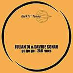 Julian DJ Go Go Go - 2k6 Rmxs