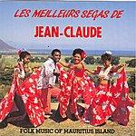 Jean Claude Les Meilleurs Ségas De Jean-Claude (Folk Music Of Mauritius Island)