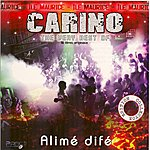 Carino Alimé Difé: The Very Best Of Carino (Ile Maurice)