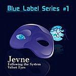 Jevne Blue Label Series #1