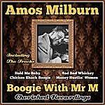 Amos Milburn Boogie With Mr M