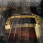 Joanna Connor Live 24