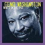 Geno Washington What's In The Pot