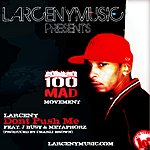 Larceny Dont Push Me Freat. J Busy & Metaphorz (Produced By Charli Brown) - Single