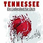 Tennessee Ein Liebeslied Für Dich
