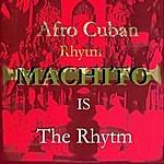 """Machito Afro Cuban Rythm """"The Rythm"""""""