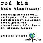 Rod Kim This Time (Encore) - Single