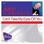 Jimmy Somerville Almighty Presents: Can't Take My Eyes Off You