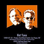 Hot Tuna 1998-07-21 Las Vegas & 2005-Fall East Coast