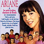 Ariane Ariane Et Les Petits Écoliers Chantants De Bondy (21 Chansons)