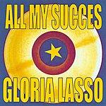 Gloria Lasso All My Succes