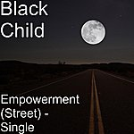 Black Child Empowerment (Street) - Single