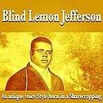 Blind Lemon Jefferson An Unique Voice Style Born In A Sharecropping