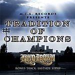 Nino Brown Tradition Of Champions