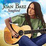 Joan Baez Songbird