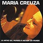 Maria Creuza La Mitad Del Mundo / A Metade Do Mundo
