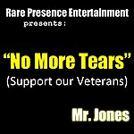 Mr. Jones No More Tears (Support Our Veterans) - Single