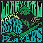 Larry Coryell Larry Coryell With The Wide Hive Players