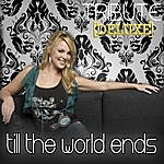 The Singles Till The World Ends (Britney Spears Tribute) - Deluxe