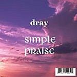 D. Ray Simple Praise