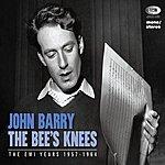 John Barry The Bee's Knees (The Emi Years 1957 - 1962)