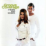 Groove Coverage 7 Years And 50 Days