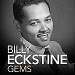 Billy Eckstine Billy Eckstine - Gems