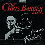 Chris Barber Come Friday