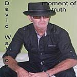 David Watson Moment Of Truth