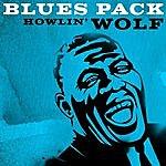 Howlin' Wolf Blues Pack - Howlin' Wolf - Ep