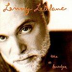 Lenny LeBlanc The Bridge