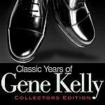 Gene Kelly Classic Years Of Gene Kelly
