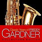 Freddy Gardner Classic Years Of Freddy Gardner