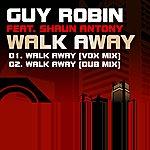Guy Robin Walk Away (Feat. Shaun Antony)