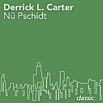 Derrick Carter Nü Pschidt