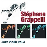 Stéphane Grappelli Jazz Violin Vol. 3