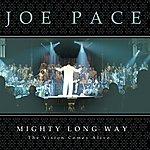 Joe Pace Mighty Long Way