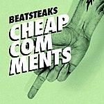 Beatsteaks Cheap Comments