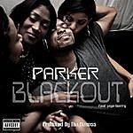 Parker Blackout - Single