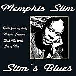 Memphis Slim Slim's Blues
