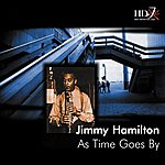 Jimmy Hamilton As Time Goes By