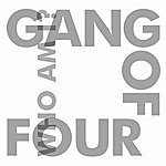 Gang Of Four Who Am I?
