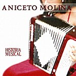 Aniceto Molina Historia Musical