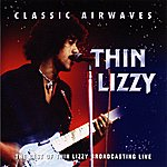 Thin Lizzy Classic Airwaves