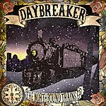 Daybreaker The Northbound Trains Ep