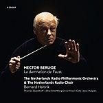 Netherlands Radio Philharmonic Berlioz: La Damnation De Faust