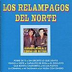 Los Relampagos Del Norte Los Relampagos Del Norte, Ramon Ayala Y Cornelio Reyna