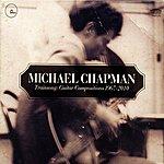 Michael Chapman Trainsong: Guitar Compositions 1967 - 2010