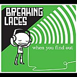 Breaking Laces When You Find Out